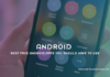 Best free Android Apps You Should Have To Use