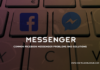 Common Facebook Messenger Problems and Solutions