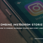How to Combine Instagram Stories and Story Links