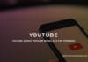 YouTube is most popular social site for Teenager