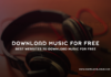 Best Websites to Download Music for Free