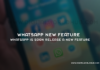 WhatsApp is soon release a new feature