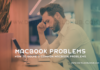 How To Solve 3 Common MacBook Problems