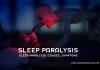 Sleep Paralysis Causes Symptoms