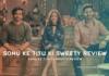 Sonu Ke Titu Ki Sweety Review