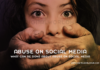 What can be done about abuse on social media