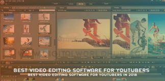 Best Video Editing Software For YouTubers In 2018
