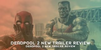 Deadpool 2 New Trailer Review