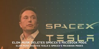 Elon Musk Deletes Tesla SpaceX's Facebook Pages