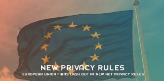 European Union Firms Lash Out At New Net Privacy Rules
