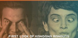First Look Of Kangana Ranauts Mental Hai Kya Is Out