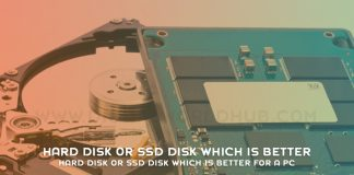 Hard Disk Or SSD Disk Which Is Better For A PC