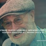 Heartbeat Super Star Bill Maynard Dies At 89