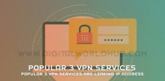 Popular 3 VPN Services Are Leaking IP Address
