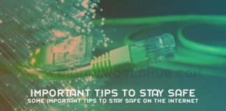 Some Important Tips To Stay Safe On The Internet