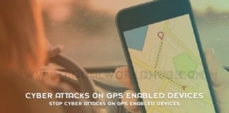 Stop Cyber Attacks On GPS Enabled Devices