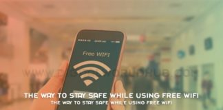The Way To Stay Safe While Using Free WiFi