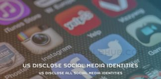 US Disclose All Social Media Identities