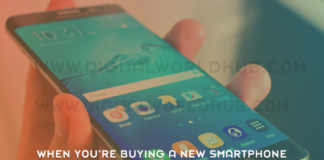 What To Look For When Youre Buying A New Smartphone