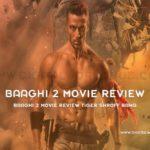 Baaghi 2 Movie Review Tiger Shroff Bang
