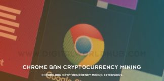 Chrome Ban Cryptocurrency Mining Extensions