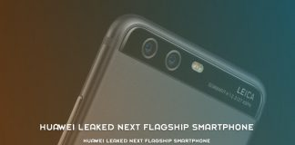 Huawei Leaked Next Flagship Smartphone