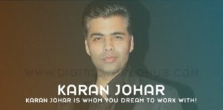 Karan Johar Is Whom You Dream To Work With