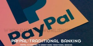 PayPal Is Starting To Grant More Traditional Banking
