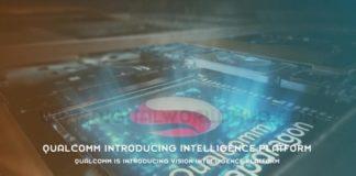 Qualcomm Is Introducing Vision Intelligence Platform