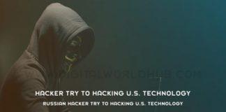 Russian Hacker Try To Hacking U.S