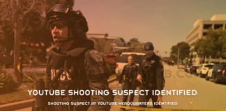 Shooting Suspect At YouTube Headquarters Identified