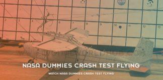 Watch NASA Dummies Crash Test Flying