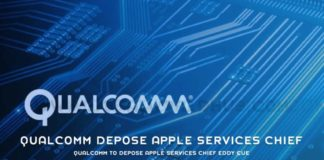 Qualcomm To Depose Apple Services Chief Eddy Cue 1