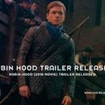 Robin Hood 2018 Movie Trailer Released