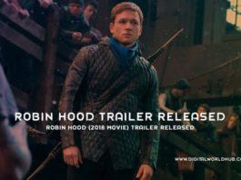 Robin Hood 2018 Movie Trailer Released