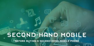 Before Buying A Second Hand Mobile Phone