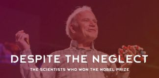 Despite The Neglect The Scientists Who Won The Nobel Prize