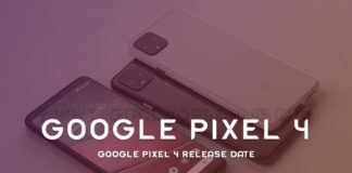 Google Pixel 4 Release Date Features More Rumours