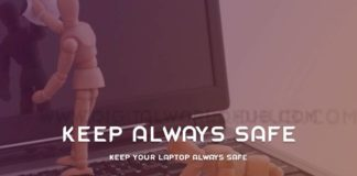 Keep Your Laptop Always Safe