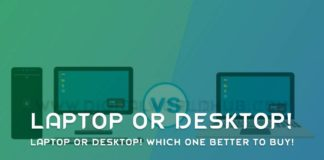 Laptop Or Desktop Which One Better To Buy