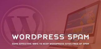 Some Effective Ways To Keep WordPress Sites Free Of Spam