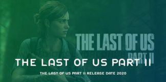The Last Of Us Part II Release Date 2020