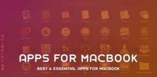 Best 6 Essential Apps For MacBook