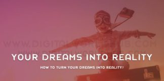 How To Turn Your Dreams Into Reality