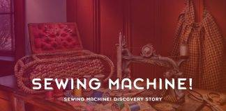 Sewing Machine Discovery Story