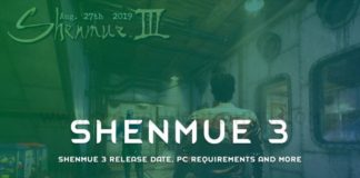 Shenmue 3 Release Date PC Requirements And More