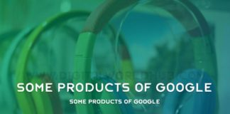 Some Products Of Google