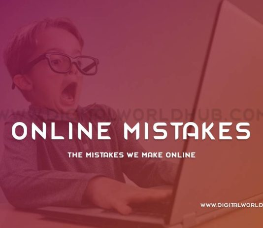 The Mistakes We Make Online