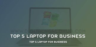 Top 5 Laptop For Business